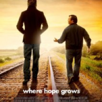 Finding God in Film: <i>Where Hope Grows</i> &#8211; May 16, 2015