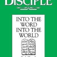 Into the Word – Into the World: Disciple II Bible Study
