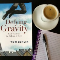 Defying Gravity: Break Free from the Culture of More – New Class starting Oct 5, 2016