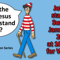 Will the Real Jesus Please Stand Up? A New Sermon Series for 2017