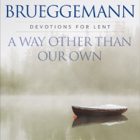 """A Way Other Than Our Own"" Lenten Study, begins Mon, Mar 6, 2017"