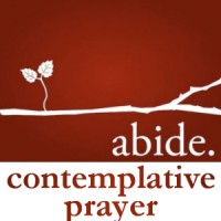 Abide: Contemplative Prayer Practices starting Mar 8, 2017 – 7:00-8:30pm