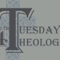 Fourth Tuesday Theology – Sept 26, 2017 – 7:00pm